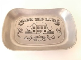 Wilton Armetale Bless This House Tray 601013  - $5.00