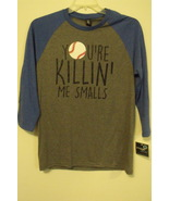 Mens  NWT District Made Gray Blue Your Killin Me Smalls Baseball Shirt S... - $12.95+