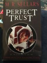 Perfect Trust : A Rowan Gant Investigation by M. R. Sellars (2002, Paper... - $2.23