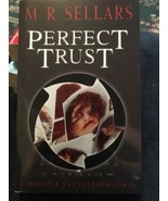 Perfect Trust : A Rowan Gant Investigation by M. R. Sellars (2002, Paper... - $2.23