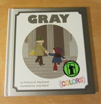 Gray by Patricia M. Stockland - $12.73