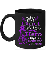 Domestic Violence mug Cure Purple ribbon for my Dad - $15.95