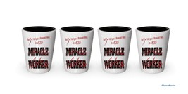 I'm Boss shot glass- Not a Miracle Worker -Boss Gifts (4) - $24.45