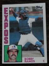 Bobby Ramos, Expos,  1984  #32 Topps  Baseball Card, GOOD CONDITION - $2.96