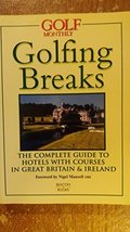 Golfing Breaks: Britain & Ireland Beacon Books and Monthly, Golf - $9.75
