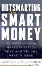 Outsmarting the Smart Money : Understand How Markets Really Work and Win the Wea image 1
