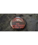VINTAGE THE ROCKY HORROR PICTURE SHOW COLLECTIBLE BUTTON PIN RARE L@@K - $20.00