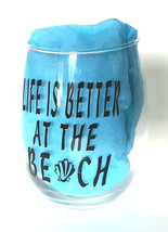Life is Better at the Beach Stemless Wine Glass / Beach Lover Wine Glass - $8.50