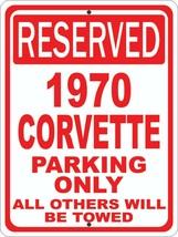 "1970 70 Corvette Chevrolet Novelty Reserved Parking Street Sign 9""X12"" A... - $14.01"