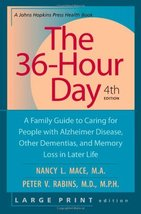 The 36-Hour Day, fourth edition, large print: The 36-Hour Day: A Family Guide to