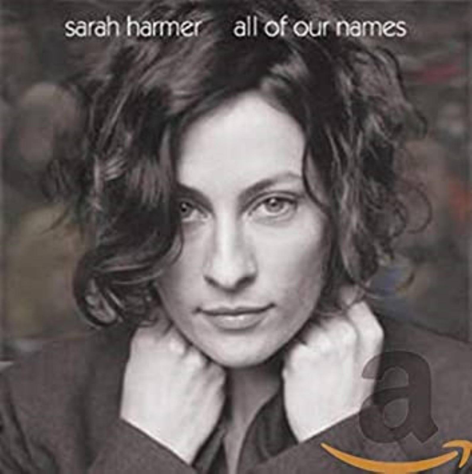 All Of Our Names by Sarah Harmer  Cd