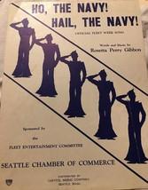 Ho, The Navy! Hail, The Navy! Rosetta Perry Gibbon Vintage Sheet Music 1933 - $9.46