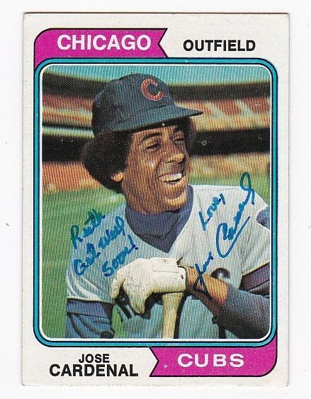 JOSE CARDENAL AUTOGRAPHED CARD 1974 TOPPS CHICAGO CUBS INSCRIBED