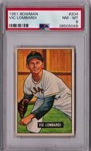1951 Bowman Vic Lombardi #204 PSA 8 P295 - $68.62