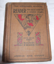 Antique A Reader for Sixth Seventh & Eighth Year Children's School Ameri... - $3.00