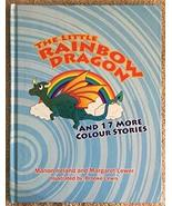 The Little Rainbow Dragon: And 17 More Colour Stories [Hardcover] Irelan... - $26.73