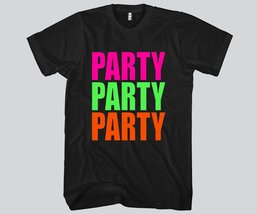 PARTY PARTY PARTY Unisex T-shirt Funny and Music - $16.99+