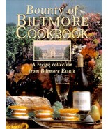 Bounty of Biltmore Cookbook: A Recipe Collection from Biltmore Estate Pi... - $18.76