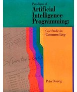 Paradigms of Artificial Intelligence Programming: Case Studies in Common... - $28.50