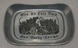 "Wilton Armetale Elegant Pewter Bread Tray ""GIVE US THIS DAY OUR DAILY BR... - $16.82"