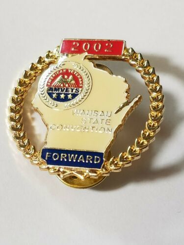 WISCONSIN AMVETS 2002 WAUSAU STATE CONVENTION FORWARD Lapel Pin