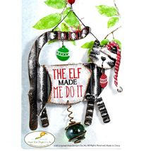 """The Elf Made Me Do It"" Christmas Holiday Cat Bouncy Garden Hanging Sign image 3"
