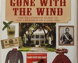 The Authentic South of Gone With The Wind Illustrated Guide Wexler HB Book 2007