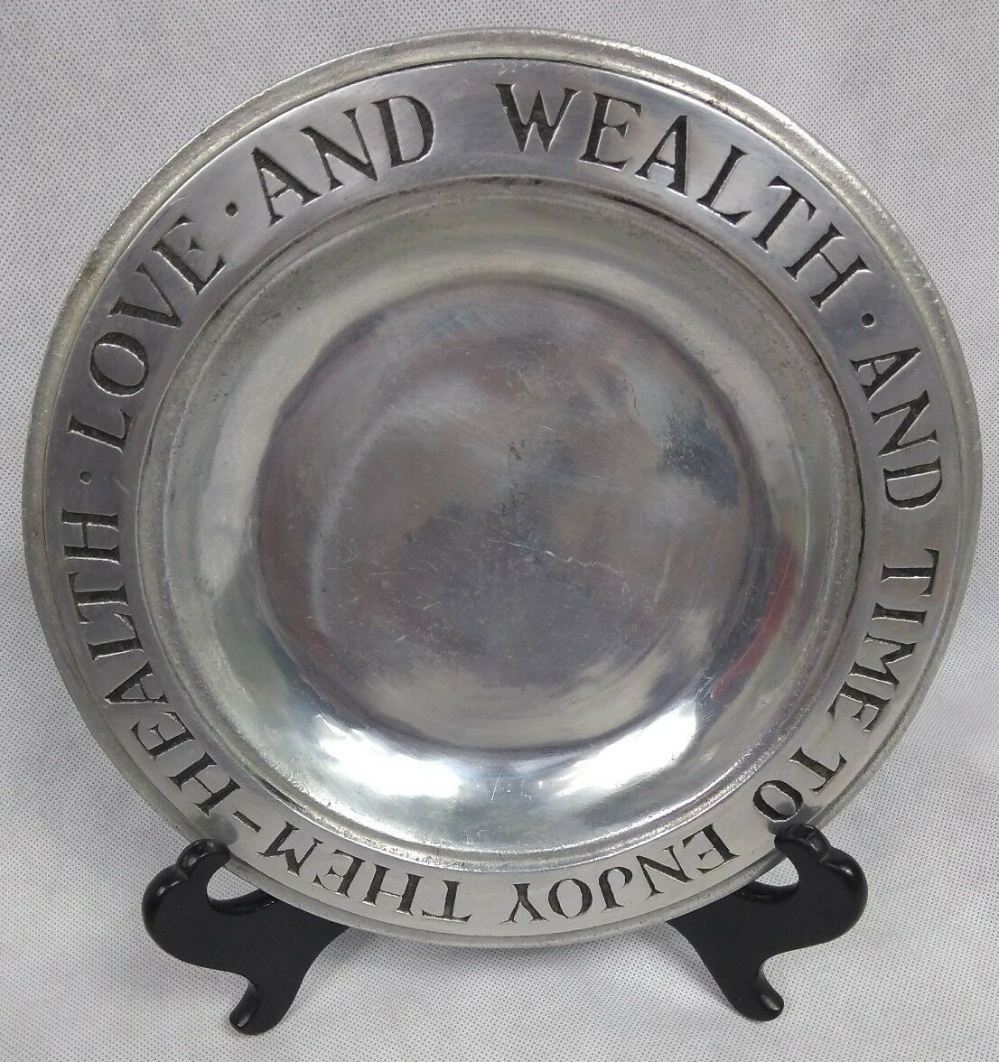 Vintage Wilton Armetale Pewter Plate Health Love And Wealth And Time To Enjoy - $9.90