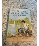 BOOK THE TRUMPET OF THE SWAN BY EB WHITE - $2.92