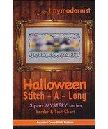 Halloween Stitch-A-Long Border & Text cross stitch chart Tiny Modernist  - $7.50