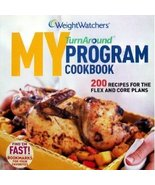 Weight Watchers TURNAROUND COOKBOOK 200 Recipes for the Flex and Core Pl... - $13.82