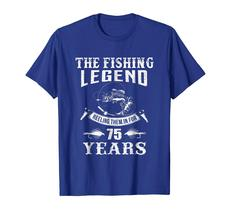 New Shirt -  Fishing Legend 75th Birthday Gifts Shirt for Fisherman Men image 3