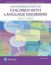 An Introduction to Children with Language Disorders (5th Edition) (The P... - $99.99