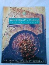 Wok & Stir-Fry Cooking: At the Academy (California Culinary Academy seri... - $7.16