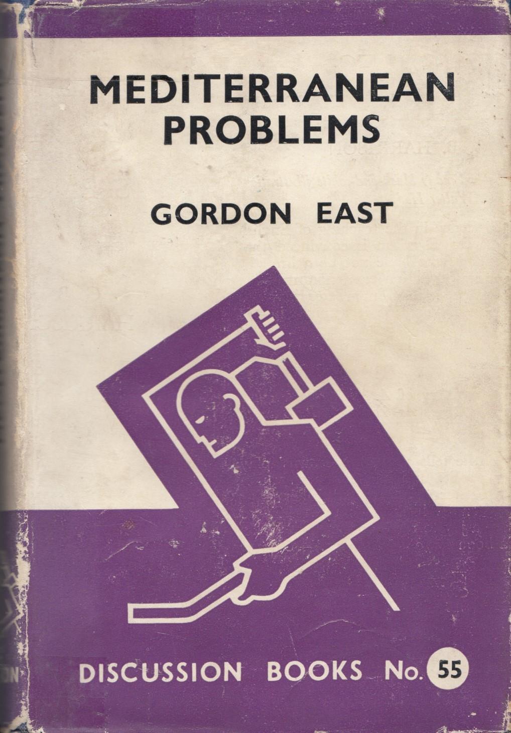 Mediterranean Problems by East, Gordon