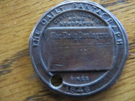 The Daily Pantagraph Central Illinois Newspaper Since 1846 Token Coin Medallion - $61.75