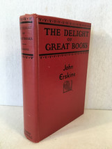The Delight of Great Books by John Erskine (1935, Hardcover) - $9.85