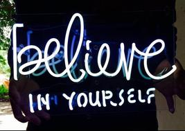 "New Believe In Yourself Home Decor Acrylic Back Neon Light Sign 17"" Fast... - $95.00"