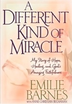 A Different Kind of Miracle: My Story of Hope, Healing, and God,Emilie ... - $10.84