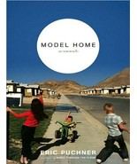 Model Home: A Novel Puchner, Eric and Colacci, David - $53.10