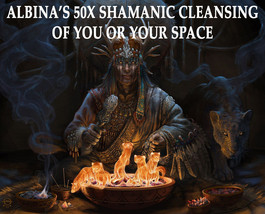 50x ALBINA'S HIGH SHAMAN'S CLEANSING OF YOU OR YOUR SPACE CLEANSE ALL NE... - $99.77