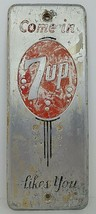 Vintage Come In 7 Up Likes You Soda Pop Metal Palm Door Push Sign General Store - $149.59