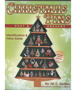 Christmas Pins Past and Present 2nd Edition Jill Gallina - $18.00
