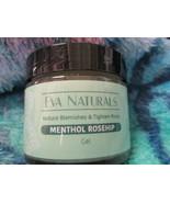 Eva Naturals Menthol Rosehip Gel - 2oz - Reduce Blemishes and Tighten Pores - $13.50