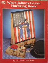 When Johnny Comes Marching Home By Geri Lucas Tole Painting Book Patriot... - $9.98