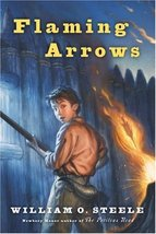 Flaming Arrows Steele, William O. and Fritz, Jean - $11.87
