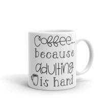 New Mug - Coffee because adulting is hard Mug - £8.52 GBP+