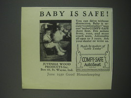 1930 Juvenille Wood Products Comfy-Safe Auto Seat Ad - Baby is safe - $14.99