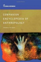 Companion Encyclopedia of Anthropology: Humanity, Culture and Social Lif... - $35.20