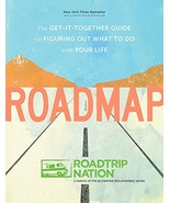 Roadmap: The Get-It-Together Guide for Figuring Out What to Do with Your... - $10.25
